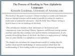 the process of reading in non alphabetic languages kenneth goodman university of arizona cont