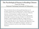 the psychological process in reading chinese yueh nu hung national taichung university of education