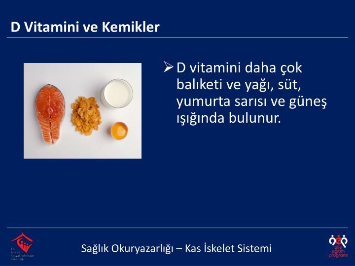 D Vitamini ve Kemikler