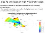 bias as a function of high pressure location