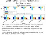 conditional vs sequential bias correction 2 m temperature