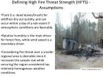 defining high fire threat strength hfts assumptions