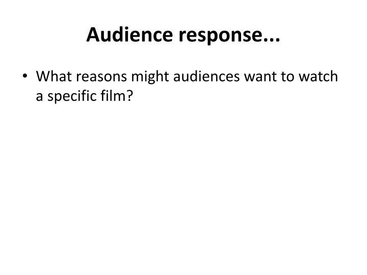 Audience response...