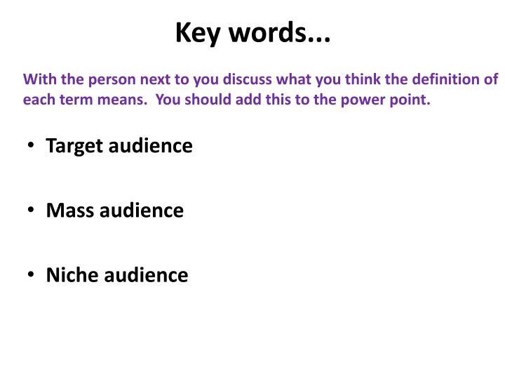 Key words...