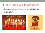 1 the puzzle of life and death