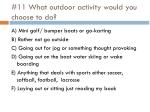11 what outdoor activity would you choose to do