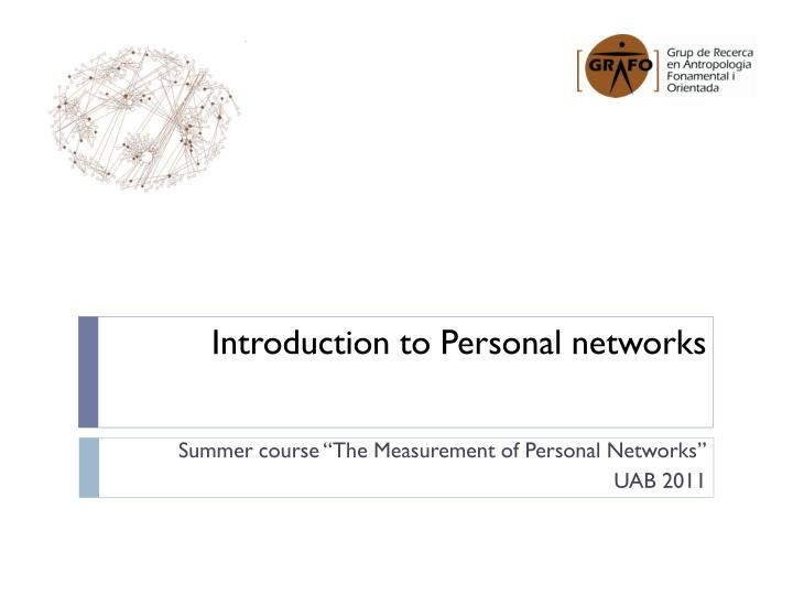 introduction to personal networks n.
