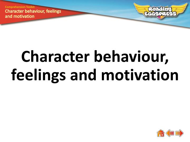 PPT Character Behaviour Feelings And Motivation