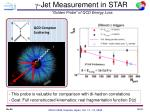 jet measurement in star golden probe of qcd energy loss