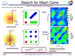 search for mach cone with three particle correlations