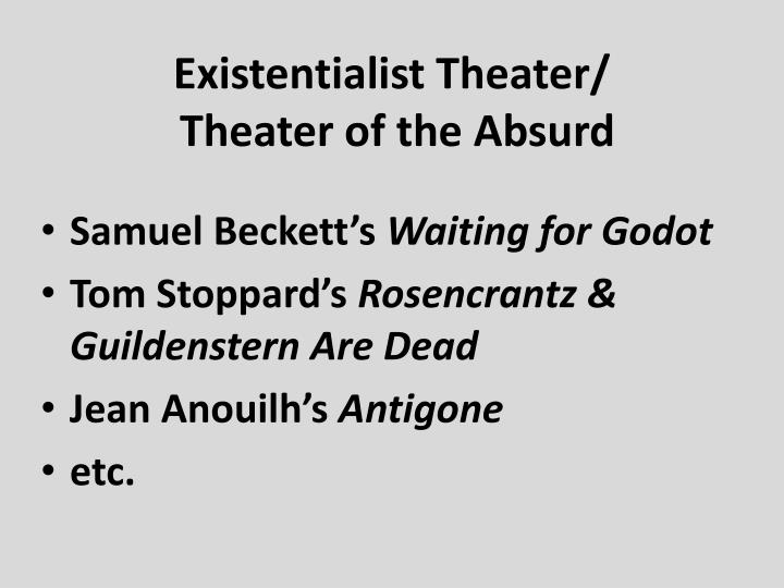 existentialism in waiting for godot Everything you ever wanted to know about quotes about waiting for godot, written by experts with you in mind.