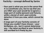 facticity concept defined by sartre