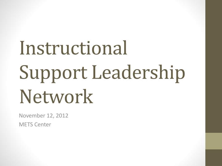 instructional support leadership network n.