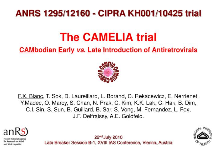the camelia trial cam bodian e arly vs l ate i ntroduction of a ntiretrovirals n.