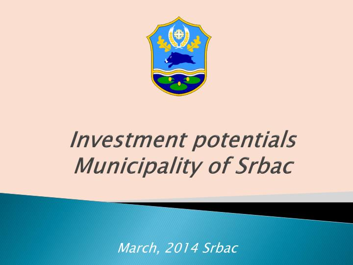in vestment potentials municipalit y of srbac n.