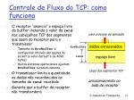 controle de fluxo do tcp como funciona