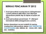 berkas pencairan tf 2012