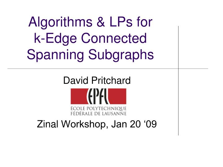 algorithms lps for k edge connected spanning subgraphs n.