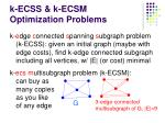 k ecss k ecsm optimization problems