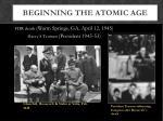 beginning the atomic age