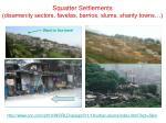 squatter settlements disamenity sectors favelas barrios slums shanty towns