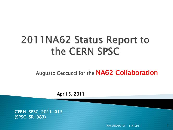 2011na62 status report to the cern spsc n.