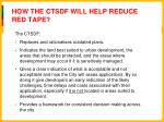 how the ctsdf will help reduce red tape