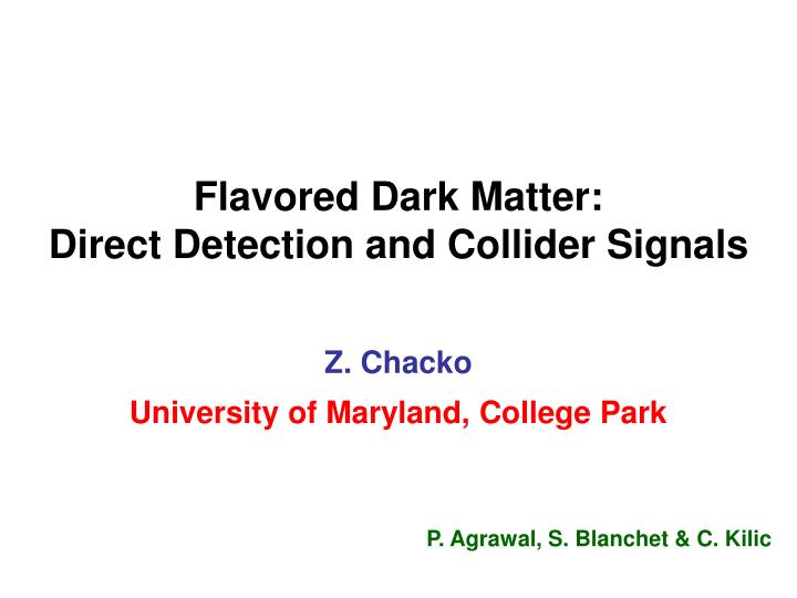 flavored dark matter direct detection and collider signals n.