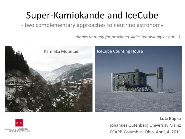 super kamiokande and icecube two complementary approaches to neutrino astronomy n.