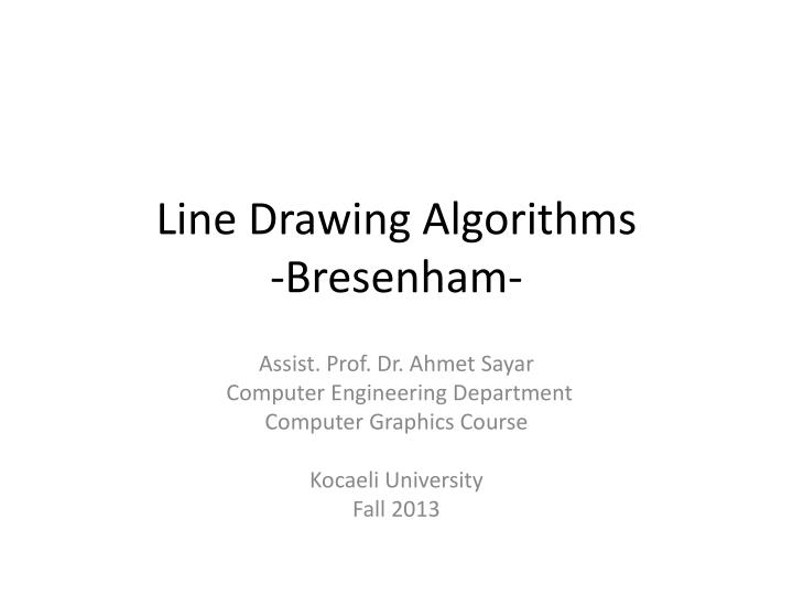 PPT - Line Drawing Algorithms - Bresenham - PowerPoint Presentation
