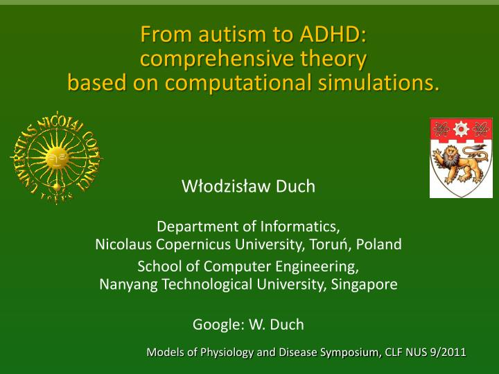 from autism to adhd comprehensive theory based on computational simulations n.