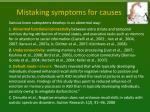 mistaking symptoms for causes