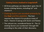 clotting factors involved in coagulatio n