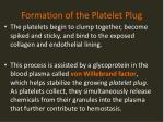 formation of the platelet plug