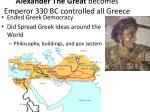 alexander the great becomes emperor 330 bc controlled all greece
