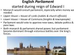 english parliament started during reign of edward i