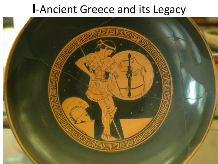 i ancient greece and its legacy n.