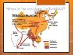 where in the world are the buddhists