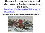 the sung dynasty came to an end when invading foreigners came from the north