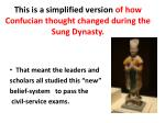this is a simplified version of how confucian thought changed during the sung dynasty