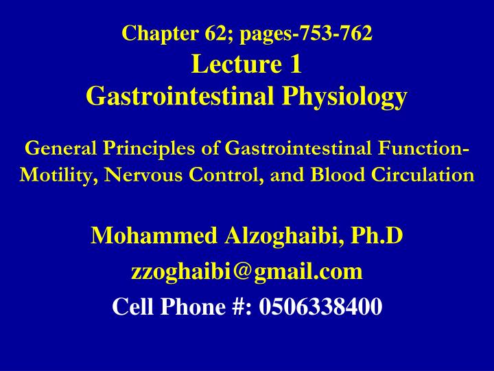 chapter 62 pages 753 762 lecture 1 gastrointestinal physiology n.