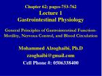 chapter 62 pages 753 762 lecture 1 gastrointestinal physiology