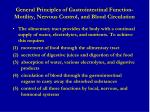 general principles of gastrointestinal function motility nervous control and blood circulation