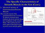 the specific characteristics of smooth muscle in the gut cont
