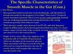 the specific characteristics of smooth muscle in the gut cont1