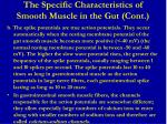 the specific characteristics of smooth muscle in the gut cont2