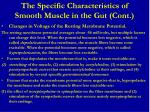the specific characteristics of smooth muscle in the gut cont3