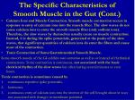 the specific characteristics of smooth muscle in the gut cont4