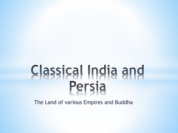 classical india and persia n.