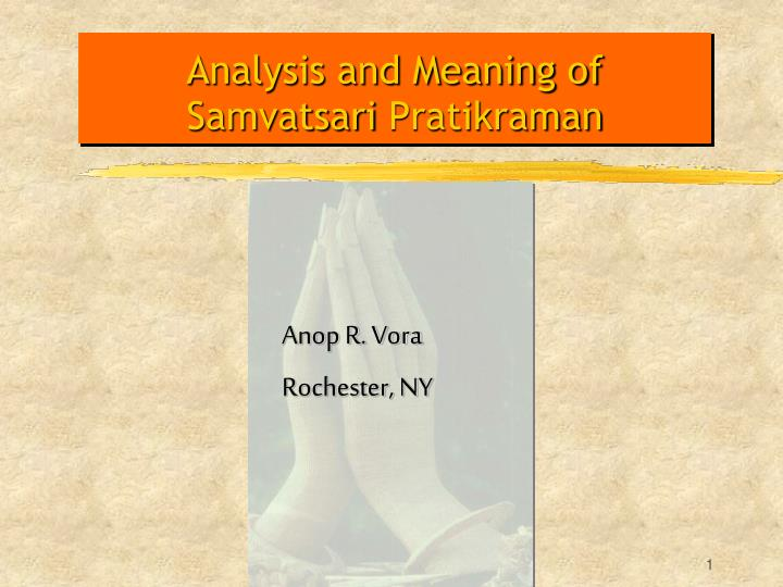 analysis and meaning of samvatsari pratikraman n.